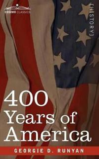 400 Years of America