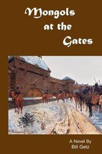 Mongols at the Gates