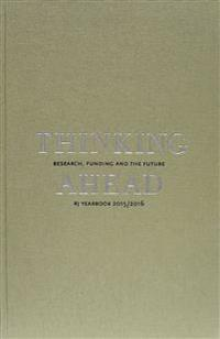 Thinking ahead : Research, funding and the future : RJ Yearbook 2015/2016