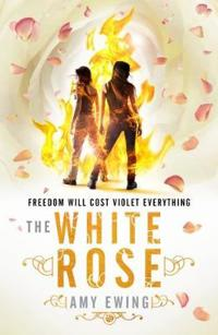 The White Rose (The Lone City 2)