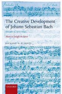 The Creative Development of Johann Sebastian Bach