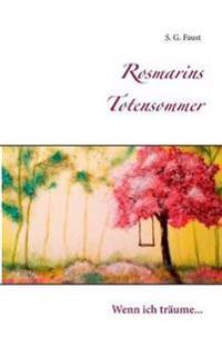 Rosmarins Totensommer