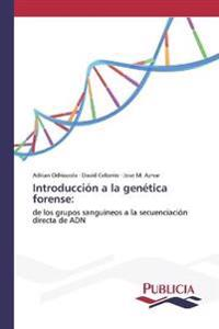Introduccion a la Genetica Forense