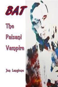 Bat, the Paisani Vampire