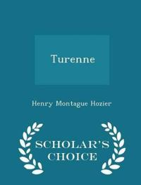 Turenne - Scholar's Choice Edition