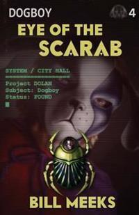 Dogboy: Eye of the Scarab