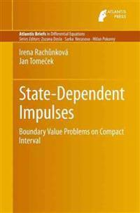 State-Dependent Impulses