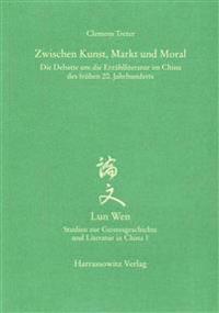 Zwischen Kunst, Markt Und Moral