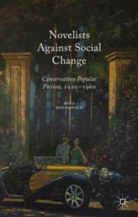 Novelists Against Social Change