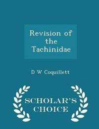 Revision of the Tachinidae - Scholar's Choice Edition