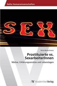 Prostituierte vs. Sexarbeiterinnen