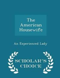 The American Housewife - Scholar's Choice Edition