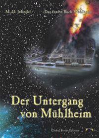 Der Untergang von Mühlheim