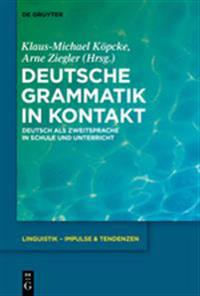 Deutsche Grammatik in Kontakt