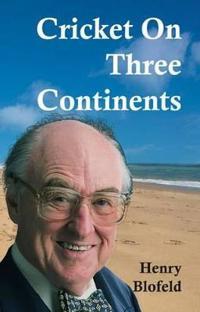 Cricket on Three Continents