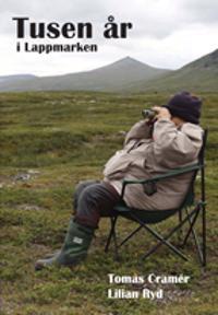 Tusen år i Lappmarken - Juridik, skatter, handel och storpolitik