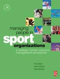 Managing People in Sport Organizations