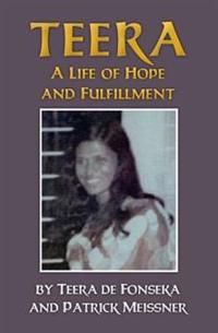 Teera: A Life of Hope and Fulfillment