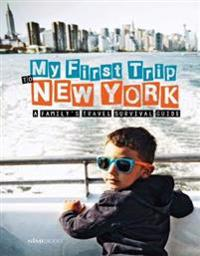 My First Trip to New York