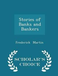 Stories of Banks and Bankers - Scholar's Choice Edition