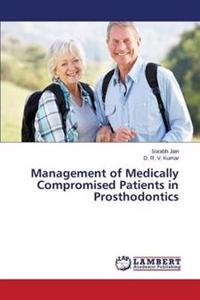 Management of Medically Compromised Patients in Prosthodontics