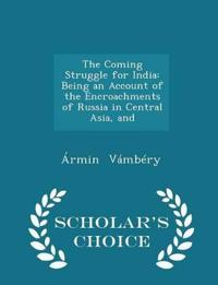 The Coming Struggle for India