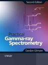 Practical Gamma-ray Spectroscopy, 2nd Edition