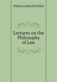 Lectures on the Philosophy of Law