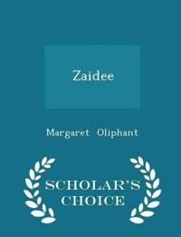 Zaidee - Scholar's Choice Edition