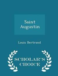 Saint Augustin - Scholar's Choice Edition