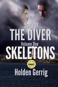 Saga of the Diver - Volume One: Skeletons