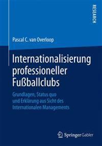 Internationalisierung Professioneller Fussballclubs
