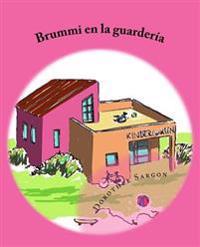 Brummi En La Guardería: Las Aventuras de Brummi