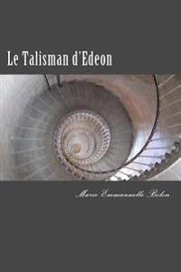 Le Talisman D'Edeon