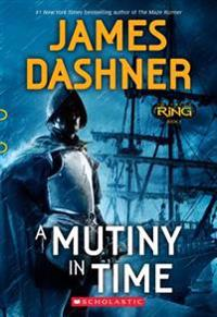 A Mutiny in Time