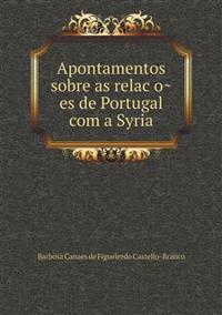 Apontamentos Sobre as Relac O Es de Portugal Com a Syria