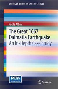 The Great 1667 Dalmatia Earthquake