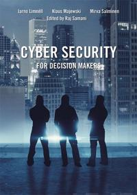 Cyber Security for Decision Makers