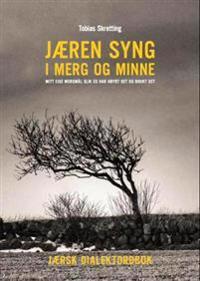 Jæren syng i merg og minne - Tobias Skretting pdf epub