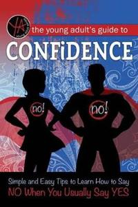 The Young Adult's Guide to Saying No
