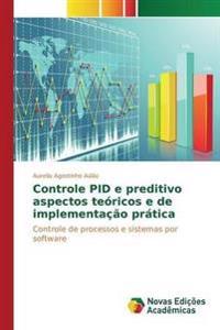 Controle Pid E Preditivo Aspectos Teoricos E de Implementacao Pratica