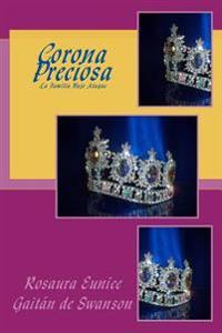 Corona Preciosa: Construyendo Una Torre Fuerte
