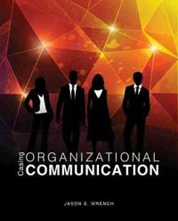 Casing Organizational Communication