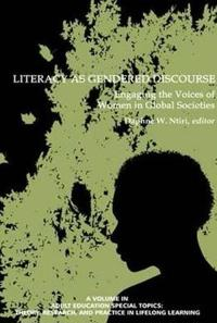 Literacy as Gendered Discourse