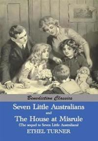 Seven Little Australians and the Family at Misrule (the Sequel to Seven Little Australians) [Illustrated]