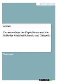 Der Neue Geist Des Kapitalismus Und Die Rolle Der Kritik Bei Boltanski Und Chiapello