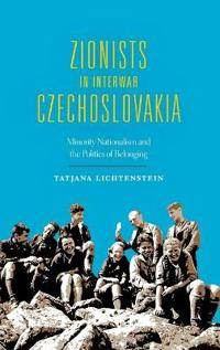 Zionists in Interwar Czechoslovakia