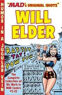 The Mad Art of Will Elder