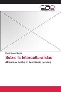 Sobre La Interculturalidad
