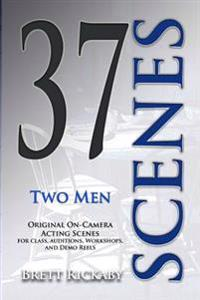 37 Scenes: Two Men: Original On-Camera Scenes